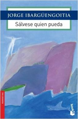 portada_salvese-quien-pueda_jorge-ibarguengoitia_201702011953
